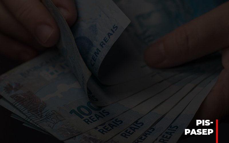 Fim Do Fundo Pis Pasep Nao Acaba Com O Abono Salarial Do Pis Pasep - Contabilidade em Campinas   JL Ramos Contabilidade Digital