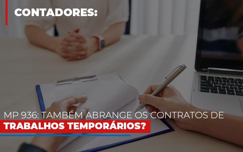 Mp 936 Tambem Abrange Os Contratos De Trabalhos Temporarios - Contabilidade em Campinas   JL Ramos Contabilidade Digital