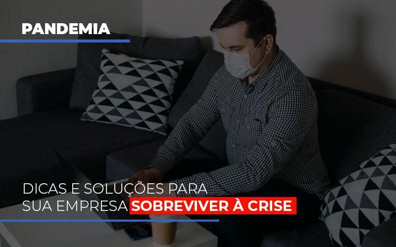 Pandemia Dicas E Solucoes Para Sua Empresa Sobreviver A Crise - Contabilidade em Campinas | JL Ramos Contabilidade Digital