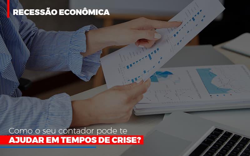 Http://recessao Economica Como Seu Contador Pode Te Ajudar Em Tempos De Crise/ - Contabilidade em Campinas   JL Ramos Contabilidade Digital